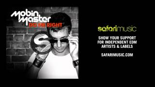 OUT NOW!! | Mobin Master - Do Me Right (Original Mix) | Safari Music