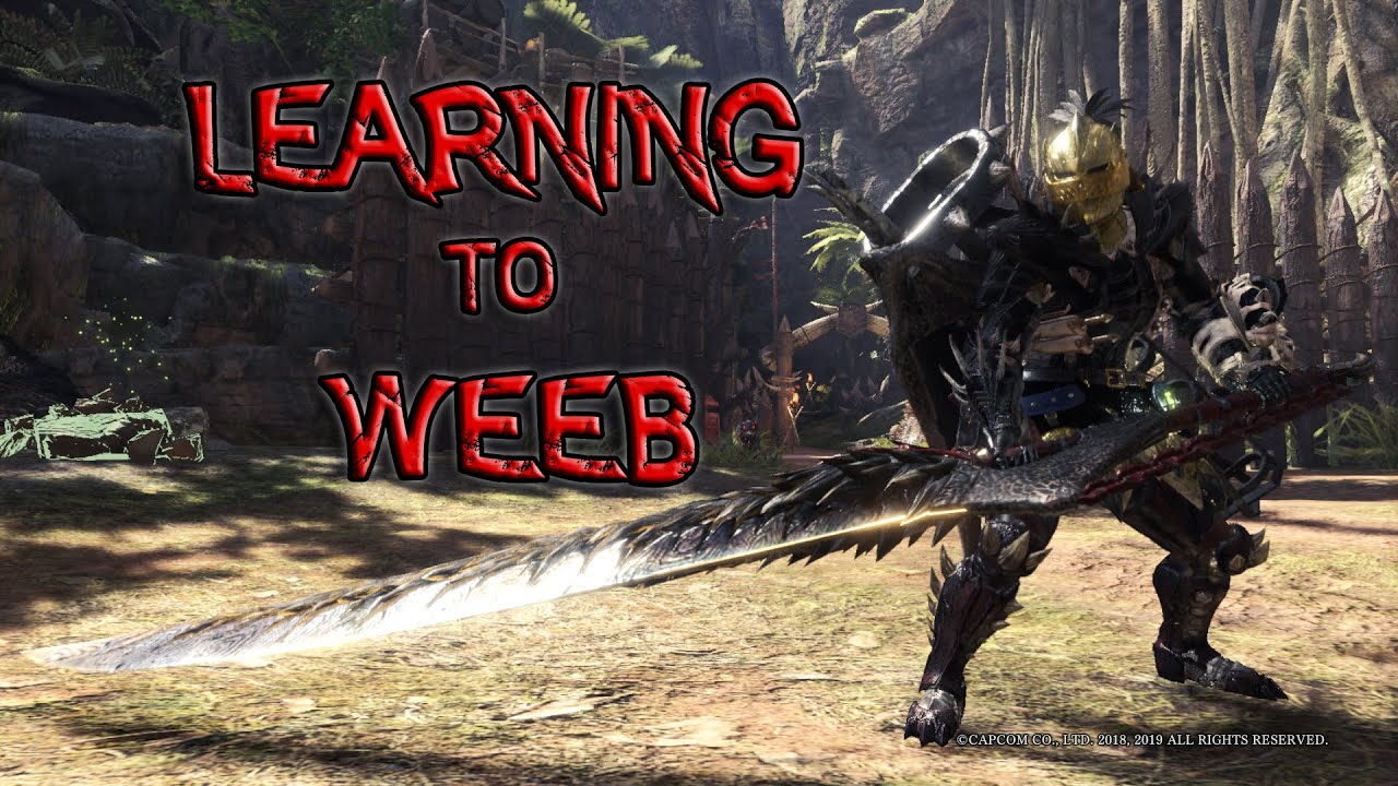 Learning to Weeb (Monster Hunter World: Iceborne)