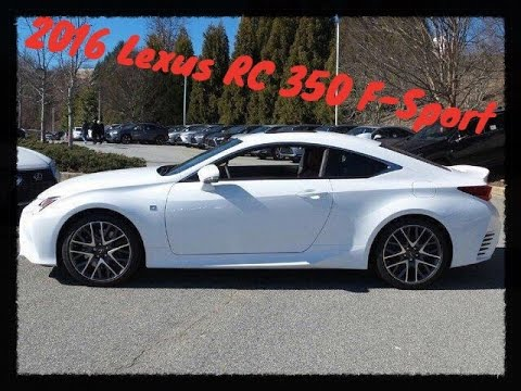 2016 Lexus Rc 350 F Sport Ultra White Rioja Red Youtube