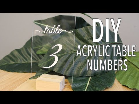 DIY Acrylic Table Number Signs