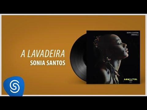Sonia Santos - A Lavadeira (Álbum Completo: Crioula)
