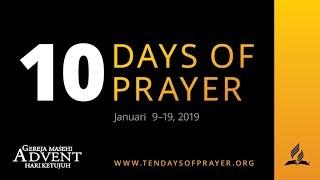 10 Days of Prayer 2019 Hari Pertama Mengenal dan Percaya - Pdt. A. H. Marbun