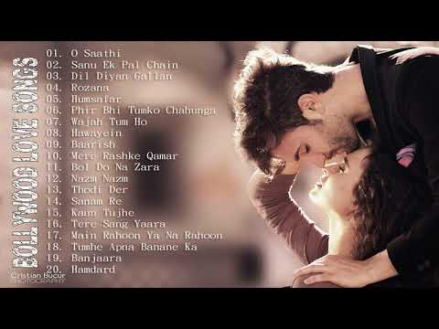 ROMANTIC HINDI LOVE SONGS 2018 - Latest Bollywood Songs 2018 - Latest Hindi