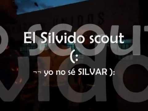 El Silvido Scout (:
