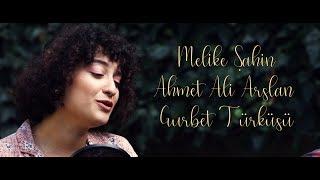 Melike Şahin & Ahmet Ali Arslan - Gurbet Türküsü Video