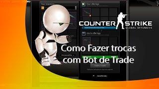 CS:GO - COMO FAZER TROCAS COM BOT DE TRADE