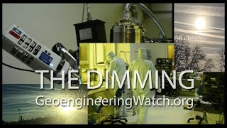 The Dimming, Film Preview ( Geoengineering Watch Dane Wigington )
