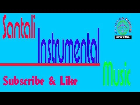 Santali Instrumental Music