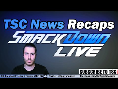 WWE SmackDown Live 8/2/16 Recap, RAW 8/1/16 Thoughts