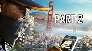 watch dogs 2 walkthrough part 2 haum sweet haum early gameplay commentary