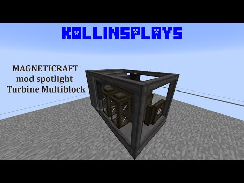 Magneticraft Turbine Multiblock - KollinsPlays mod Spotlight