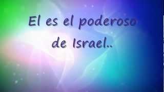 EL PODEROSO DE ISRAEL - JUAN CARLOS ALVARADO con letra