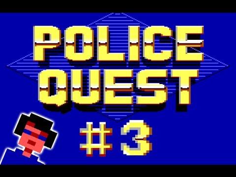Time Wasters! Let's Play Police Quest #3: I'm having trouble reading, apparently.