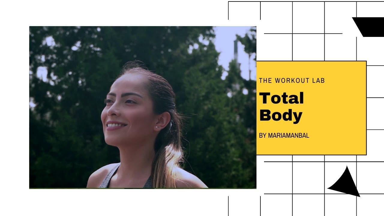 TOTAL BODY 4.0 | ENTRENANDO PARA LA VIDA | THE WORKOUT LAB