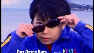 Kevin & Karyn - Dua Orang Buta (Official Music Video) Mp3
