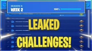 FORTNITE SEASON 8 WEEK 2 CHALLENGES LEAKED! WEEK 2 ALL CHALLENGES EASY GUIDE! (Fortnite Challenges)
