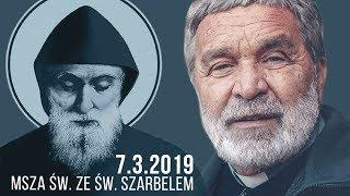 Msza św. ze św. Szarbelem (7.3.2019) Zygmunt Kwiatkowski SJ