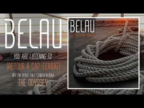 BELAU // RETOUR A CAP-FERRAT (OFFICIAL AUDIO)