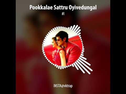 Pookkalae Sattru Oyivedungal | I | Trap Whatsapp Status | Real Love | 30'sec | Tamil Whatsapp Status