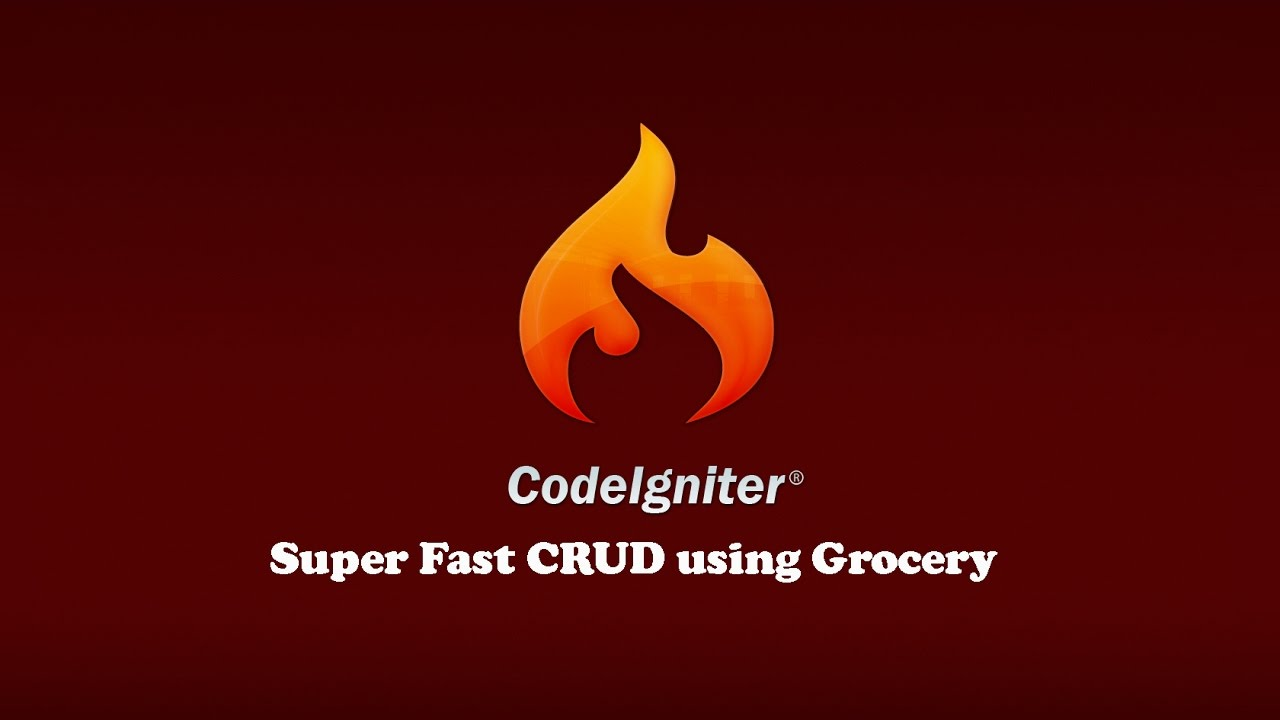 CodeIgniter Turorial : Super Fast CRUD using Grocery
