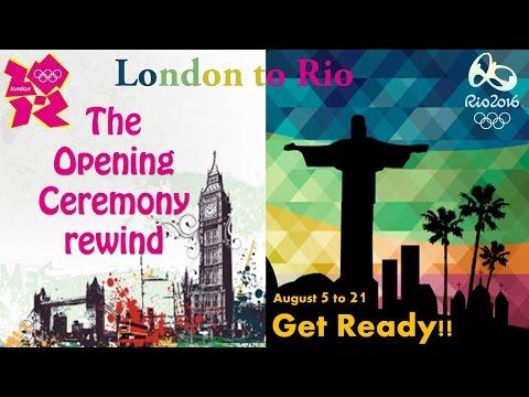 London to Rio Opening Ceremony Rewind