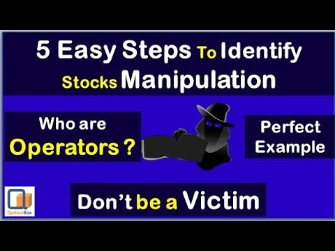 5 Easy steps to identify Stock Manipulation | Who are Operator | QuriousBox