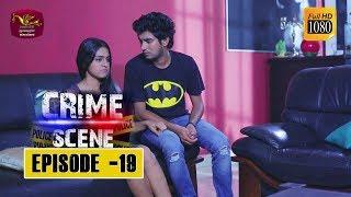 Crime Scene - ක්රයිම් සීන් | Episode -19 | 2018-11-26 | Rupavahini TeleDrama Thumbnail