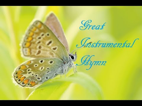 11 Hours Great Instrumental Gospel Hymns for Relaxation -  / Prayer /Work / Study / Sleep Music