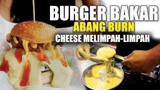 Burger Bakar Abang Burn Terbaik di KL | Grilled Burger | iCookAsia