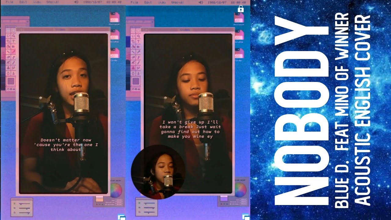BLUE D. (NOBODY) FEAT MINO OF WINNER [ACOUSTIC ENGLISH COVER]    LIYA