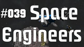 Space Engineers [039] - Modifikation: Auswurf - Let