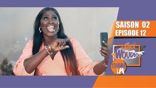 Sama Woudiou Toubab La - Episode 12 [Saison 02]