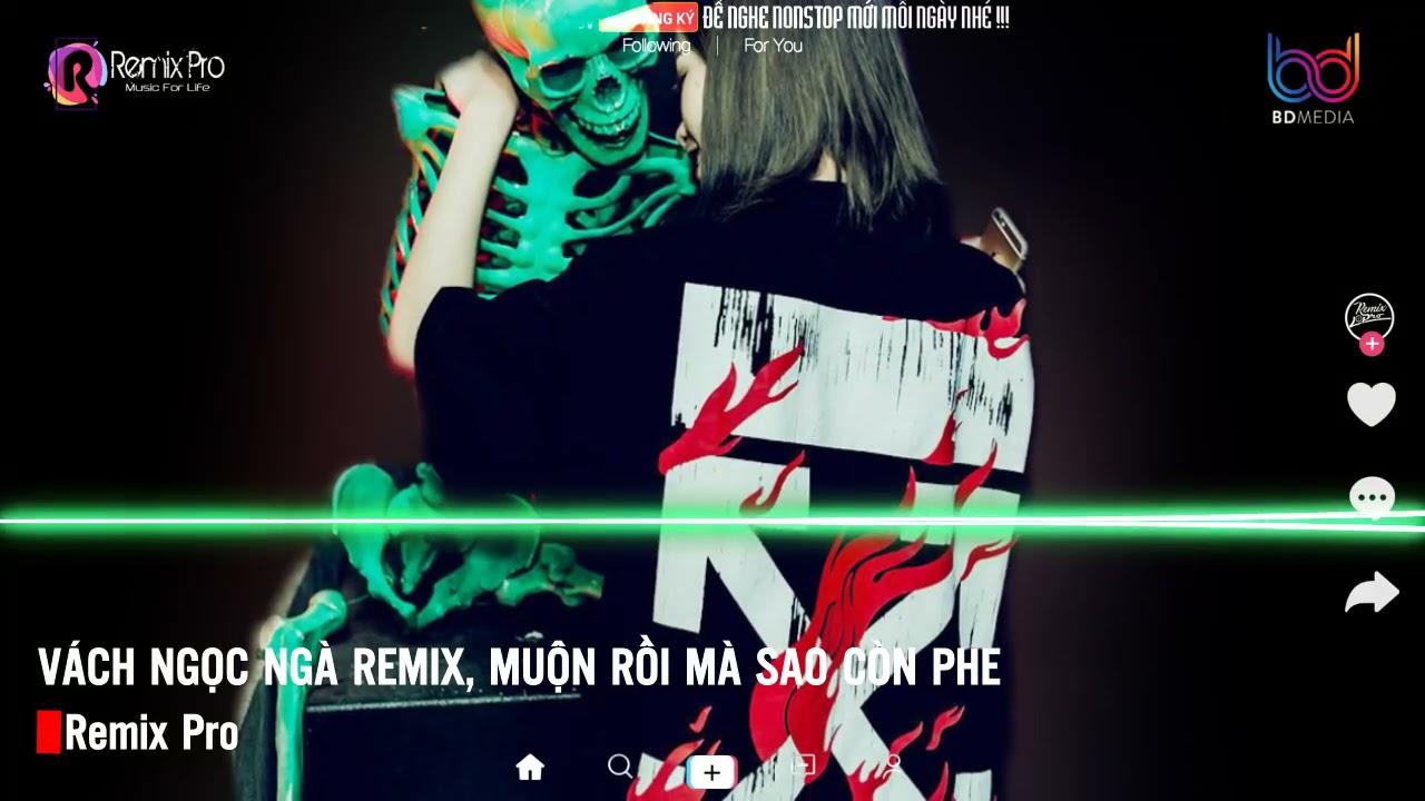 Vách Ngọc Ngà Remix♪Cô Độc Vương 2 Remix♪Tương Phùng Remix♪ Nonstop Việt Mix♪Vinahouse Bass Cực Căng