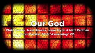 Chris tomlin - our god mp3