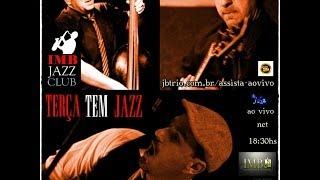 Baixar IMB JAZZ CLUB - 11/02/14 Julio Bittencourt Trio e convidados