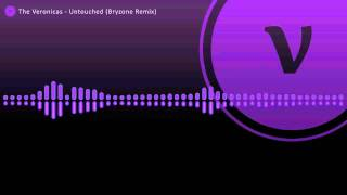 The Veronicas - Untouched (Bryzone Remix)
