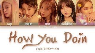 Baixar EXID (이엑스아이디) - How You Doin' (어떻게지내) (Han|Rom|Eng) Color Coded Lyrics/한국어 가사