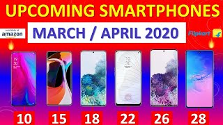 Top Upcoming Smartphones Update March / April 2020🔥🔥🔥