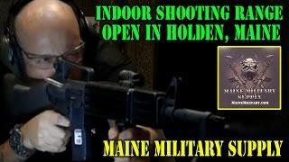 Indoor Machine Gun Range in Maine