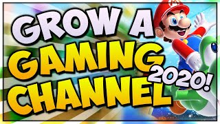 How To GROW A GAMING Channel 2020! 🎮 *NEW TIPS* Grow On YouTube FAST In 2020 (Beginners Guide)