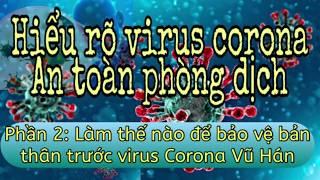 Thông tin mới nhất về corona Vũ Hán-Bảo vệ bản thân trước virus corona Vũ Hán