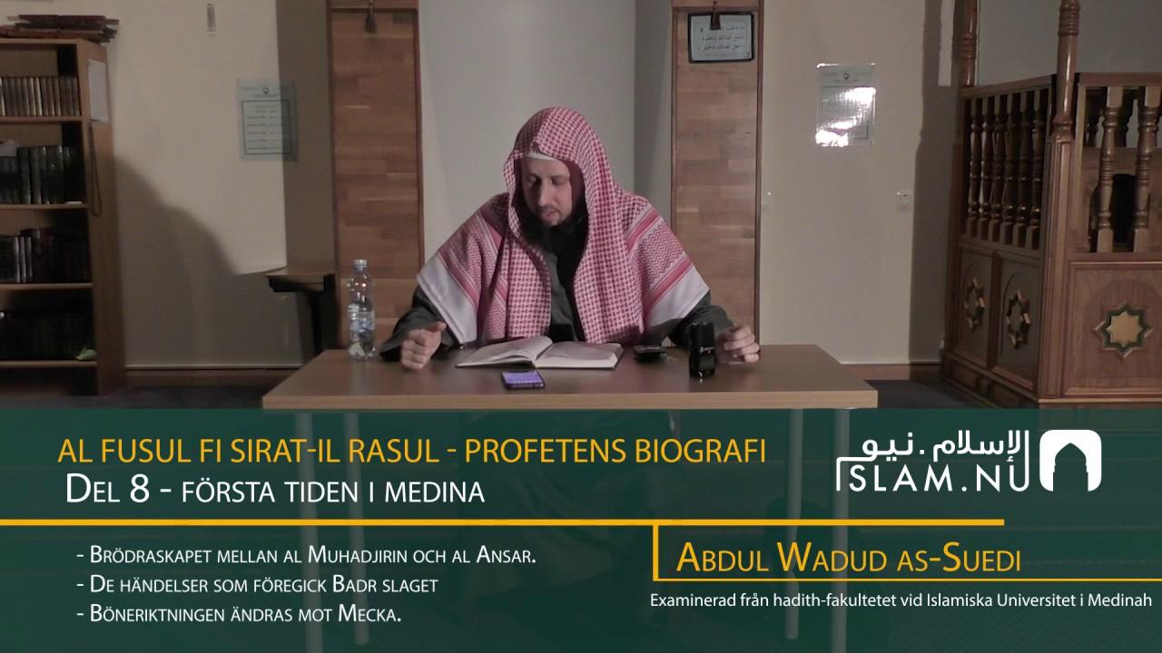Profetens Biografi | salla Allahu 'alayhi wa sallam | Del 8