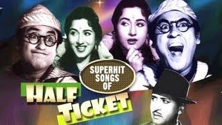 Half Ticket : All Songs Jukebox | Kishore Kumar, Madhubala, Lata Mangeshkar | Bollywood Hindi Songs