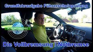 Grundfahraufgabe Vollbremsung / Notbremsung - Fahrstunde Prüfungsfahrt