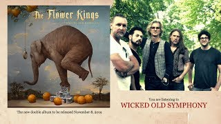 THE FLOWER KINGS - Wicked Old Symphony (Album Track)