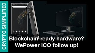 WePower ICO Follow up, Unocoin vs Koinex, Samsung, Blockchain-ready hardware by SIRIN SRN