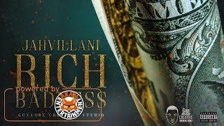 Jahvillani - Rich Badness - August 2017