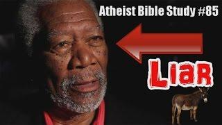 God the Liar/Donkey Show: Atheist Bible Study #85