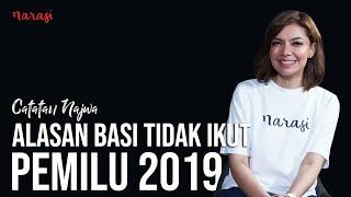 Download Video Alasan Basi Tidak Ikut Pemilu 2019 | Catatan Najwa MP3 3GP MP4