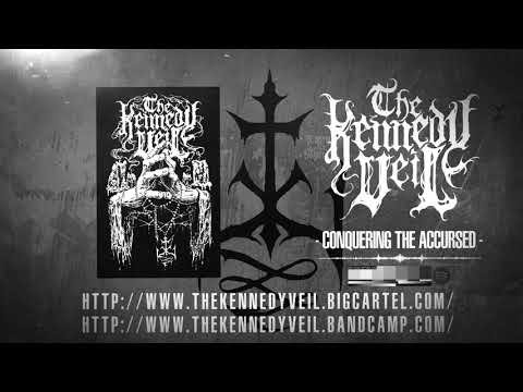 The Kennedy Veil - Conquering the Accursed (OFFICIAL AUDIO)